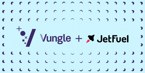 Vungle与网红营销平台JetFuel达成最终收购协议